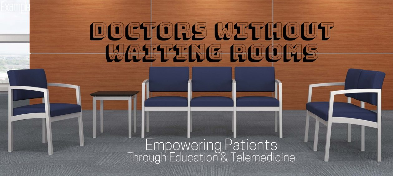 Doctors Without Waiting Rooms
