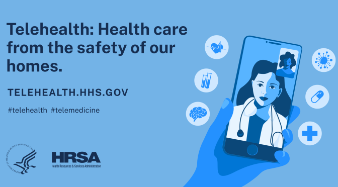 "HHS Website: ""Telehealth – Health Care From The Safety Of Our Homes"""