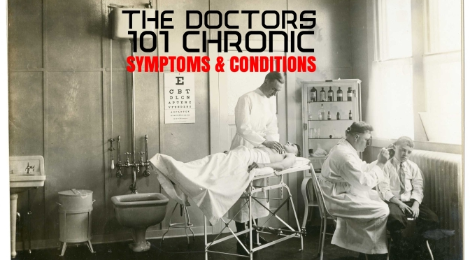 THE DOCTORS 101 CHRONIC SYMPTOMS / CONDITIONS #29 UNEXPLAINED WEIGHT LOSS