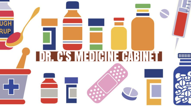 "DR. C'S MEDICINE CABINET: THE BENEFITS OF ""IRON"""