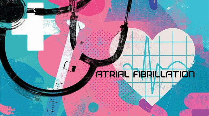 "CARDIOLOGY PODCAST: ""ATRIAL FIBRILLATION – A COMPREHENSIVE OVERVIEW"""