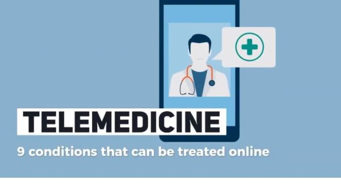 TELEMEDICINE: A REVIEW OF 9 CONDITIONS THAT CAN BE TREATED ONLINE (VIDEO)
