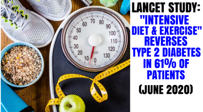 """STUDY: """"INTENSIVE DIET AND EXERCISE"""" REVERSES TYPE 2 DIABETES IN 61% OF PATIENTS"""