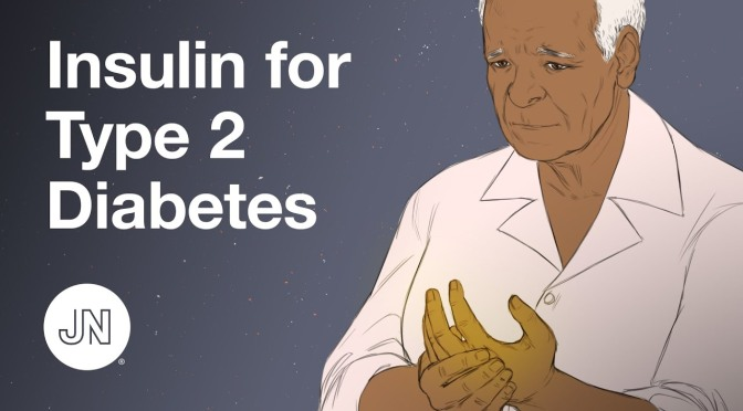 VIDEOS: STARTING INSULIN EARLY FOR TYPE 2 DIABETES