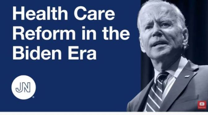 ANALYSIS: 'HEALTH CARE REFORM IN THE BIDEN ERA'