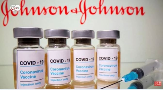 COVID-19: WHY 'JOHNSON & JOHNSON VACCINE' WAS 'PAUSED' IN U.S. & EUROPE