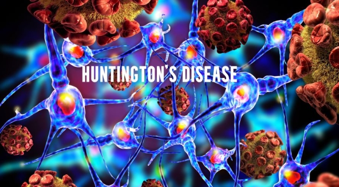Dr. C's Journal: What Is Huntington's Disease?