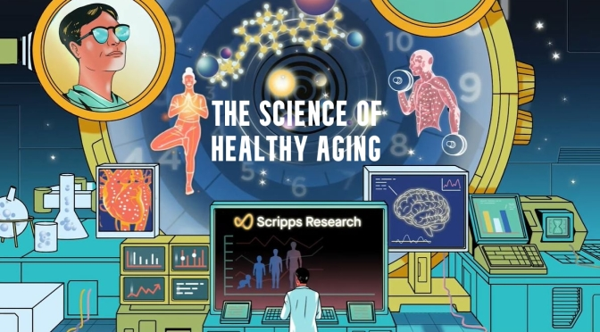 RESEARCH: 'THE SCIENCE OF HEALTHY AGING' (SCRIPPS)